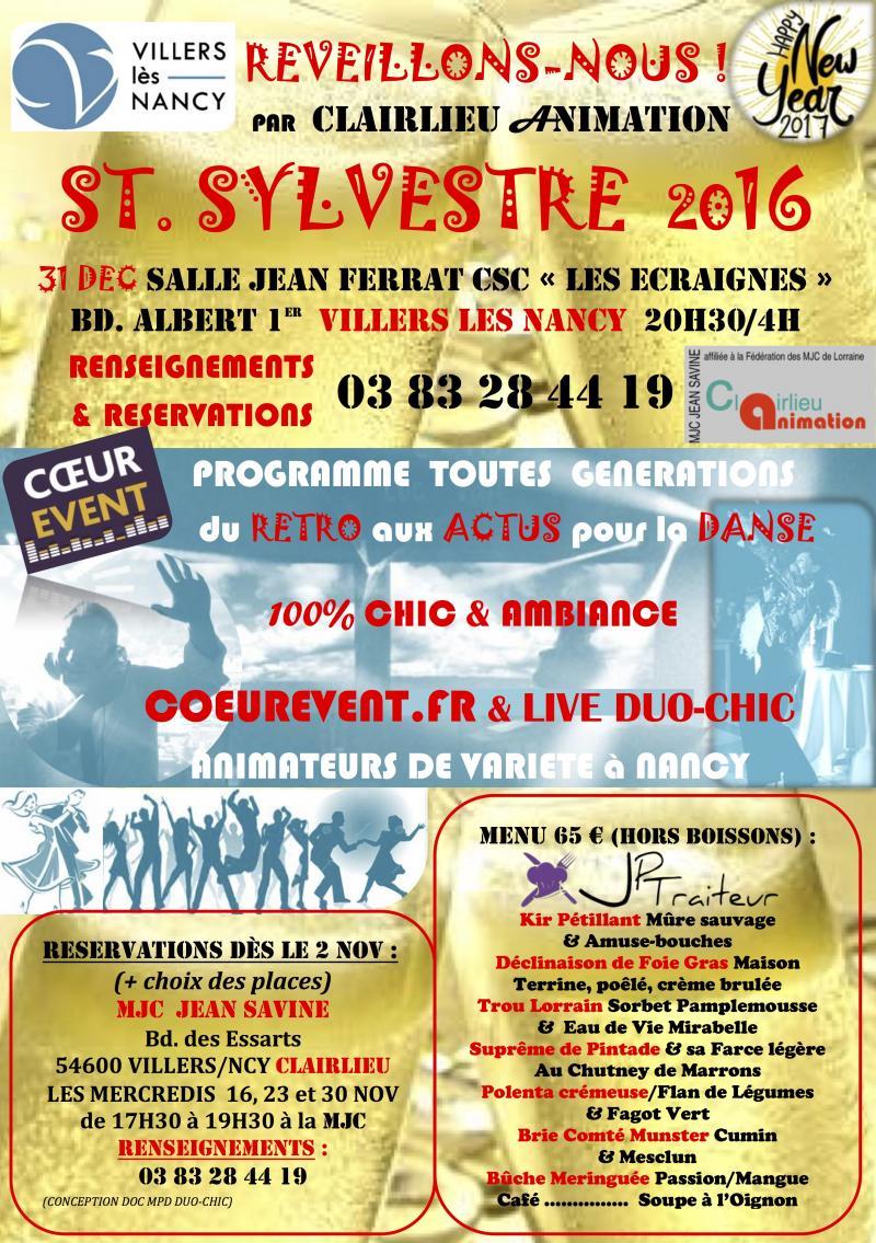 Saint Sylvestre 2016 Nouvel an 2017 Animation